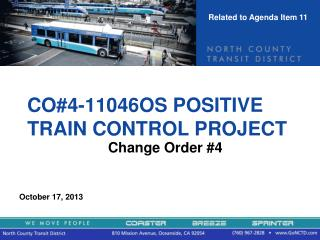 CO#4-11046OS POSITIVE TRAIN CONTROL PROJECT