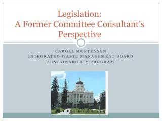 Legislation:  A Former Committee Consultant's Perspective
