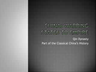 China: Warring States to Empire