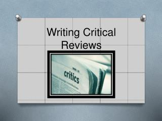Writing Critical Reviews