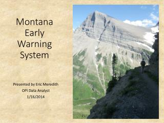 Montana Early Warning System