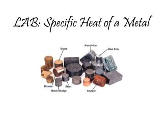 LAB: Specific Heat of a Metal