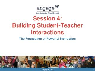 Session 4:  Building Student-Teacher Interactions