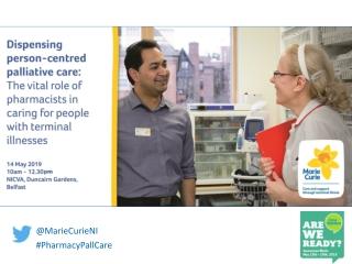 @ MarieCurieNI # PharmacyPallCare