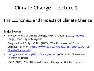 The Economics and Impacts of Climate Change