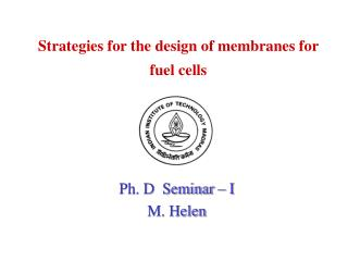 Strategies for the design of membranes for  fuel cells