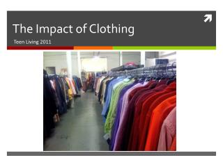 The Impact of Clothing