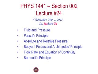 PHYS  1441  – Section  002 Lecture  #24