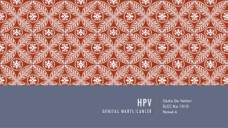 HPV Genital Warts/cancer