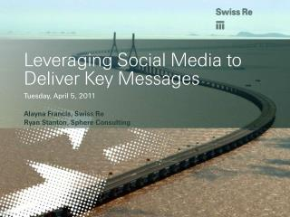 Leveraging Social Media to Deliver Key Messages
