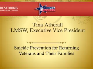 Suicide Prevention for Returning Veterans and Their Families