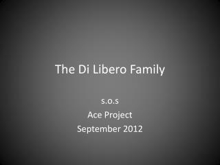 The Di  Libero  Family