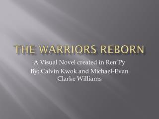 The Warriors Reborn