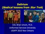 Delirium Medical lessons from Star Trek