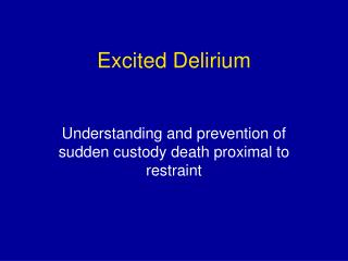 Excited Delirium