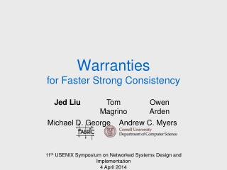 Warranties for Faster Strong Consistency