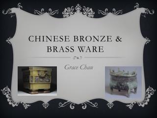 Chinese Bronze & Brass Ware