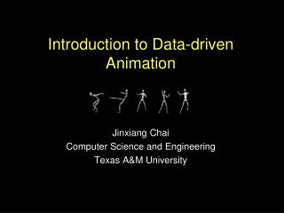 Introduction to Data-driven Animation