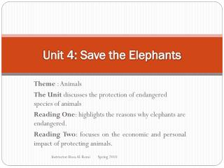 Unit 4: Save the Elephants