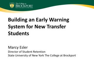 Building an Early Warning System for New Transfer Students