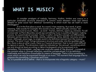 WHat  is Music?