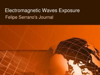 Electromagnetic Waves Exposure