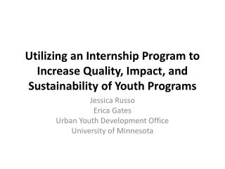 Utilizing an Internship Program to Increase Quality, Impact, and Sustainability of Youth Programs