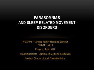 Parasomnias and sleep related movement disorders