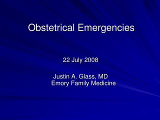 Obstetrical Emergencies