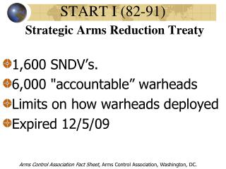 START I (82-91) Strategic Arms  Reduction  Treaty