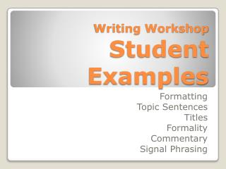 Writing Workshop Student Examples