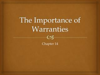 The Importance of Warranties