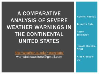 A Comparative Analysis of Severe Weather Warnings in the Continental United States