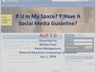 R U In My Space? Y Have A Social Media Guideline?