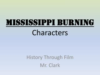 Mississippi Burning Characters