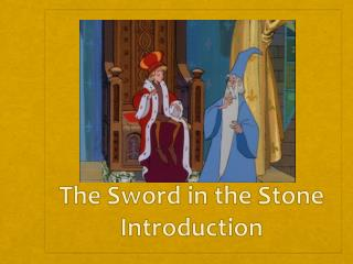 The Sword in the Stone Introduction