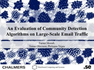 An Evaluation of Community Detection Algorithms on Large-Scale Email  Traffic