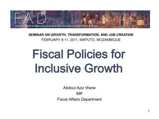 Fiscal Policies for Inclusive Growth