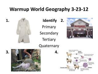 Warmup World Geography 3-23-12