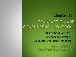 Transaction and concurrency controll
