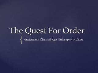The Quest For Order