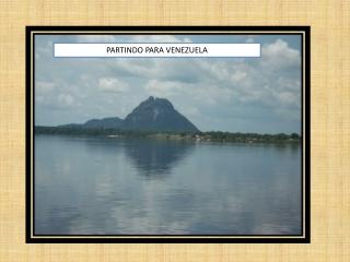 Projeto viaja a Venezuela