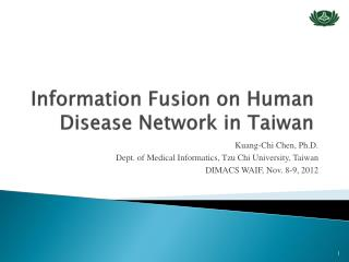 Information Fusion on Human Disease Network in Taiwan