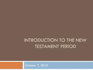 Introduction to the New Testament Period