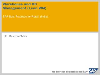 Warehouse and DC Management (Lean WM) SAP Best Practices for Retail ( India )