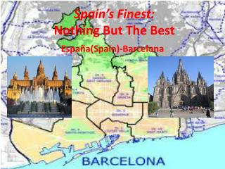 Spain's Finest: Nothing But The Best