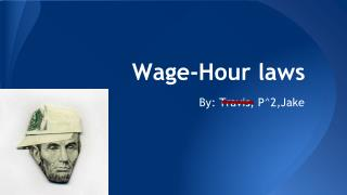 Wage-Hour laws
