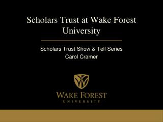 Scholars Trust at Wake Forest University