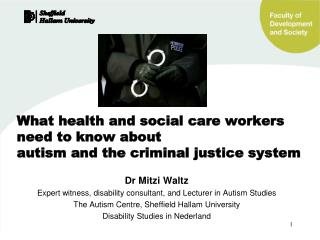 Dr  Mitzi Waltz Expert witness, disability consultant, and Lecturer in Autism Studies