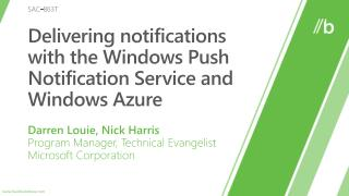 Delivering notifications with the Windows Push Notification Service and Windows Azure